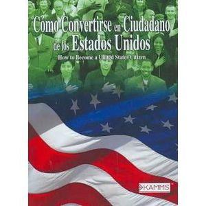 CD VARIÉTÉ INTERNAT Como Convertirse en Ciudadano de Los Estados Unido