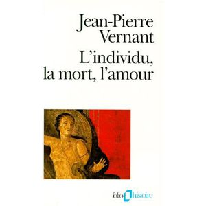 HISTOIRE ANTIQUE L'INDIVIDU, LA MORT, L'AMOUR.