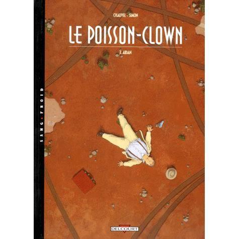Le poisson clown tome 3 achat vente livre productions for Achat poisson clown