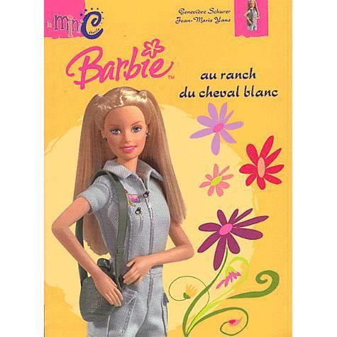 Barbie au ranch du cheval blanc achat vente livre - Barbie au cheval ...