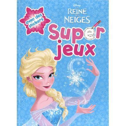 Super jeux la reine des neiges achat vente livre - Jeux de fille reine des neiges ...