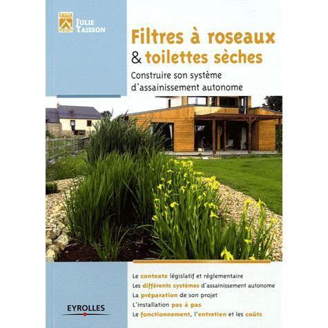 filtre a roseaux et toilettes seches construire achat. Black Bedroom Furniture Sets. Home Design Ideas