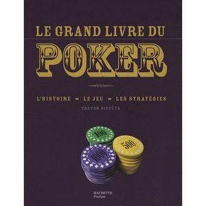 LIVRE JEUX ACTIVITÉS Le grand livre du poker
