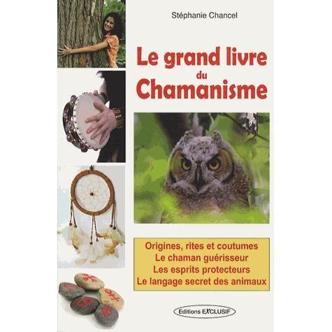 Le grand livre du chamanisme achat vente livre st phanie chancel exclusif - Le grand livre du rangement ...