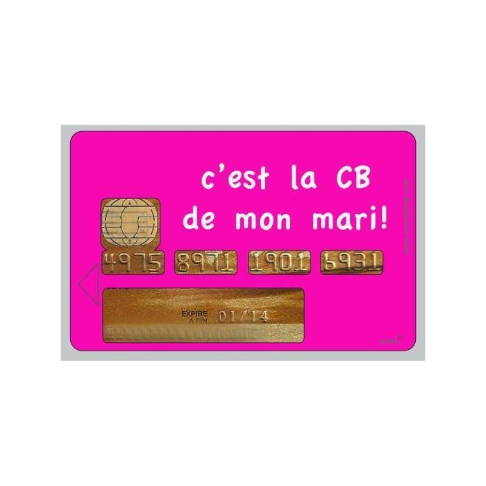 Sticker Carte Bleue C 39 Est La Cb De Mon Mari Achat