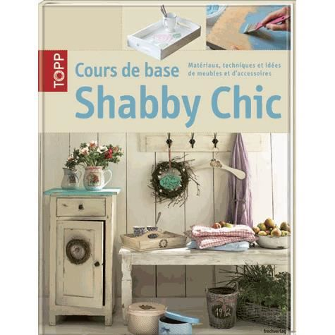 cours de base shabby chic achat vente livre patricia morgenthaler editions carpentier. Black Bedroom Furniture Sets. Home Design Ideas