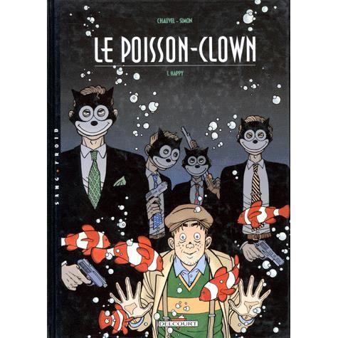 Le poisson clown tome 1 achat vente livre productions for Achat poisson clown