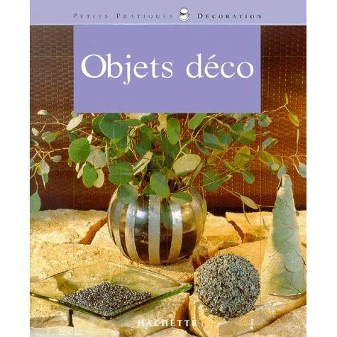 Petits objets de la maison achat vente livre isabelle dorison hachette pratique parution 20 for Petit objet deco