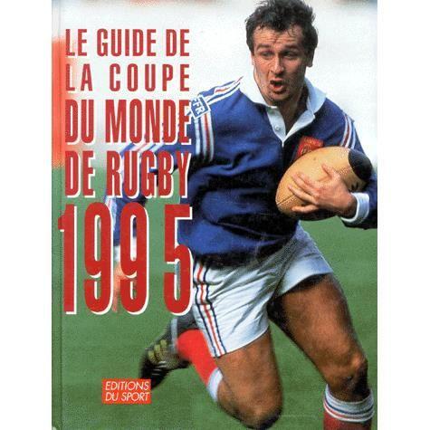le guide de la coupe du monde de rugby 1995 achat. Black Bedroom Furniture Sets. Home Design Ideas