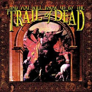 CD VARIÉTÉ INTERNAT And you will know us by the trail of dead by Tr…
