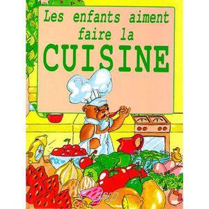 livre de cuisine pour enfants achat vente livre de cuisine pour enfants pas cher cdiscount. Black Bedroom Furniture Sets. Home Design Ideas