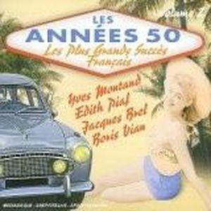 CD VARIÉTÉ FRANÇAISE LES ANNEES 50, VOL.2 : Les plus grand succès Franç
