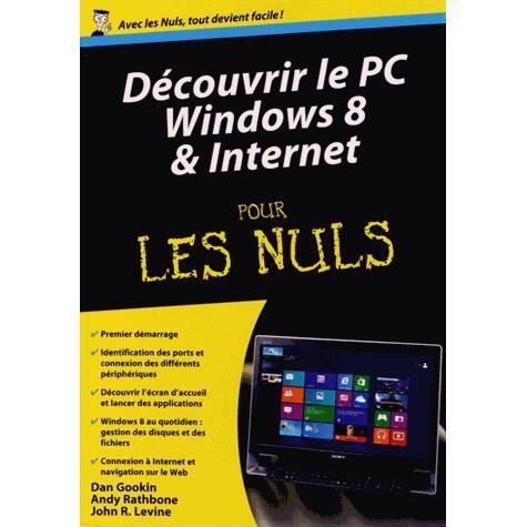 D couvrir le pc windows 8 et internet pour les nul achat vente livre dan - Meilleures ventes sur internet ...