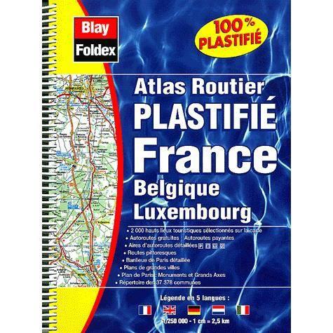 atlas routier plastifie france belgique luxem achat vente livre collectif blay foldex. Black Bedroom Furniture Sets. Home Design Ideas