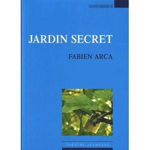 Jardin secret achat vente livre fabien arca editions for Jardin secret 2015