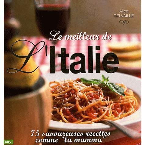 LIVRE CUISINE MONDE Le meilleur de l'Italie