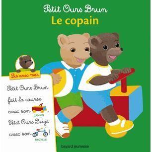 Le copain achat vente livre marie aubinais bayard - Petit ours brun a la mer ...