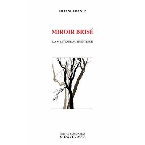 Miroir bris achat vente livre liliane frantz accarias for Miroir quantique