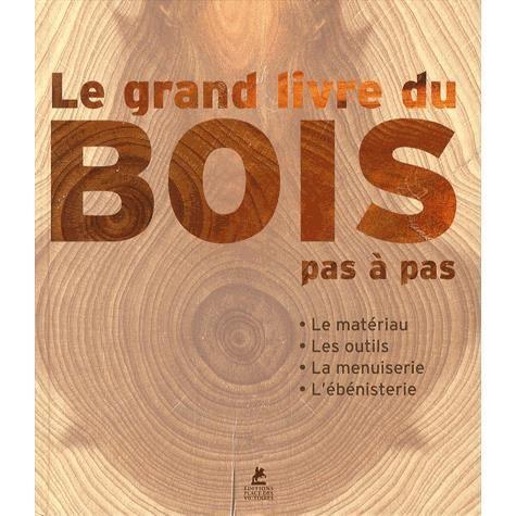 Le grand livre du bois achat vente livre jordi vigu collectif editions p - Le grand livre du rangement ...