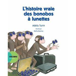 Livre 3-6 ANS L'histoire vraie des bonobos à lunettes