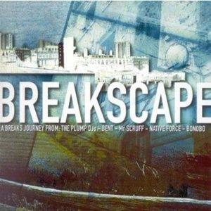 CD TECHNO - ELECTRO cd breakscape A Breaks Journey By Dj's Bent-Bonobo