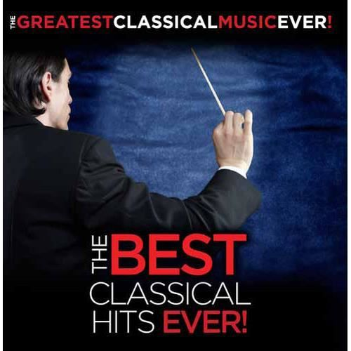 Greatest Classical Music Ever The Best Classical Hits Ever! Format