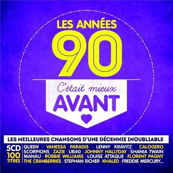 Les Ann Es 90 C 39 Tait Mieux Avant Achat Cd Cd Vari T Fran Aise Pas Cher