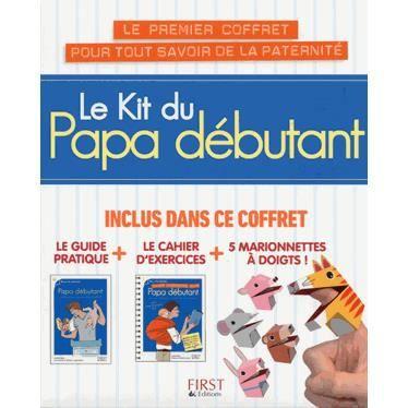 Le kit du papa d butant achat vente livre lionel - Guide du papa ...