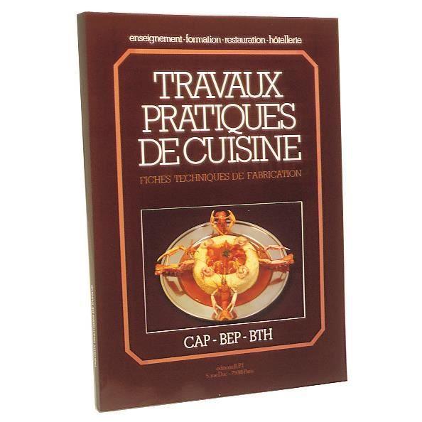 Livre travaux pratiques de cuisine de m maincent - Cuisine pratique ...