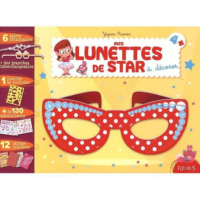 Mes lunettes de star d corer achat vente livre yrgane ramon fleurus parution 16 09 2011 - Jeux de chambre een decorer ...