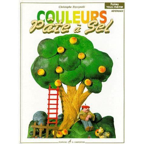 pate a sel en couleurs achat vente livre styczynski christophe carpentier didier parution 16