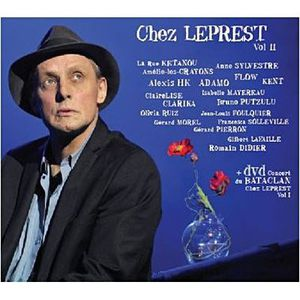 CD VARIÉTÉ FRANÇAISE ALLAIN LEPREST – Chez Leprest Vol 2 – Inclus DVD B