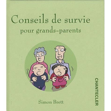 bienvenu a tous - Page 3 Conseils-de-survie-pour-grands-parents