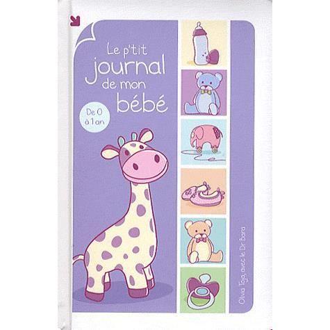 Le p 39 tit journal de mon b b achat vente livre olivia - Le journal des femmes cuisine mon livre ...