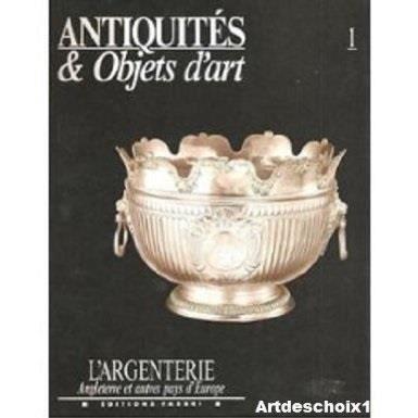 Antiquites et objets d 39 art 1 l 39 argenterie anglaise achat vente li - Objet d art pas cher ...