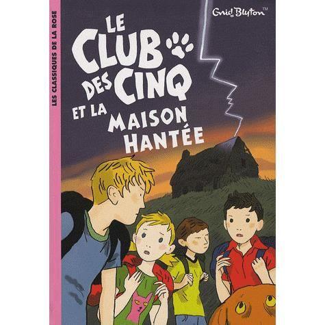 Le club des cinq tome 16 achat vente livre enid blyton for La maison club