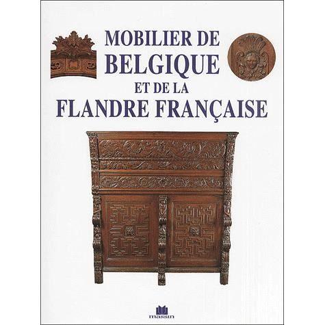 Mobilier de belgique et de la flandre fran aise achat - Vente meubles bruxelles ...