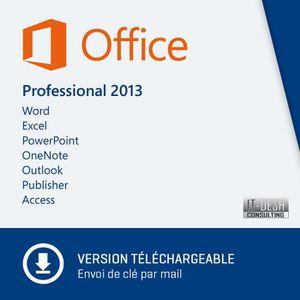 LOGICIEL À TÉLÉCHARGER Office Professionnel 2013 - A Télécharger