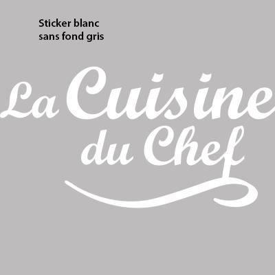 stickers phrase la cuisine du chef pour mur e 50 x 26 cm blanc achat vente stickers. Black Bedroom Furniture Sets. Home Design Ideas
