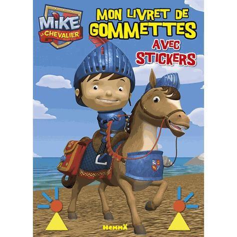 Mon livret de gommettes mike le chevalier achat vente - Chateau de mike le chevalier ...