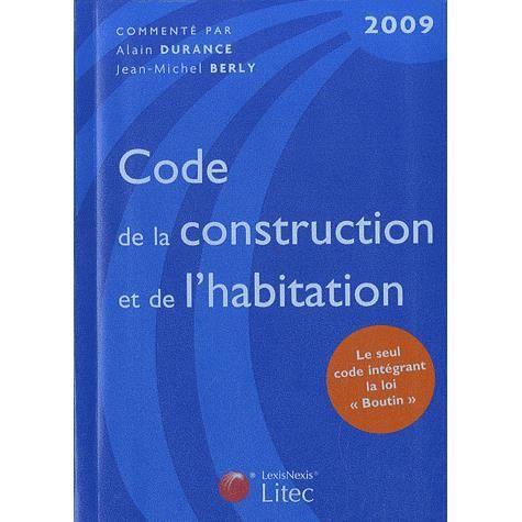 Code de la construction et de l 39 habitation 2009 achat vente livre alain durance jean - Code de la construction et de l habitation ...
