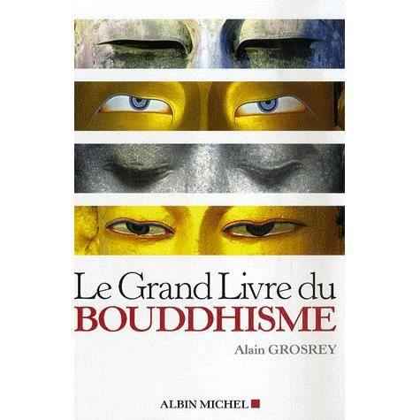 Le grand livre du bouddhisme achat vente livre alain grosrey editions alb - Le grand livre du rangement ...