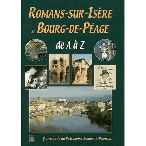 Romans sur isere et bourg de peage achat vente livre for Piscine diabolo a bourg de peage