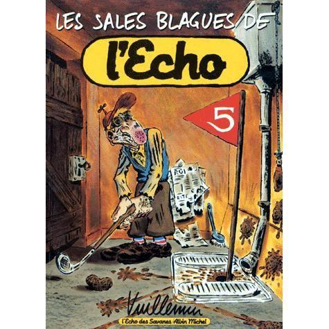 les sales blagues de l echo achat vente livre philippe vuillemin editions albin michel