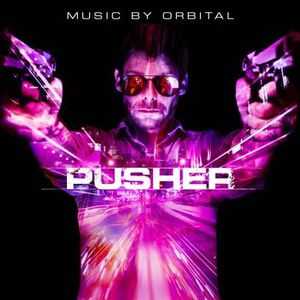 CD COMPILATION Pusher by Orbital