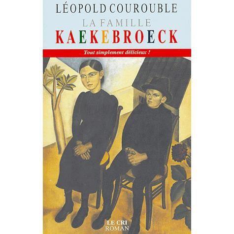 La famille kaekebroeck achat vente livre l opold courouble editions le cr - Cdiscount belgique ferme ...
