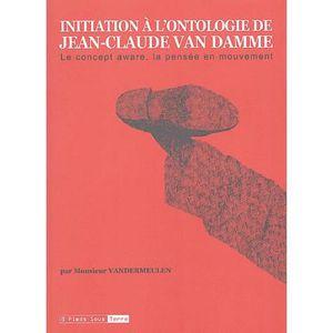 LIVRE HUMOUR Initiation à l'ontologie de Jean-Claude Van Damme
