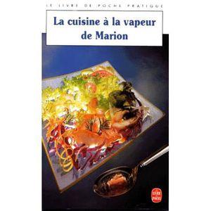 Livre cuisine vins recevoir cuisine recettes di t tiques bio cuisine vapeur achat vente - La cuisine a toute vapeur ...