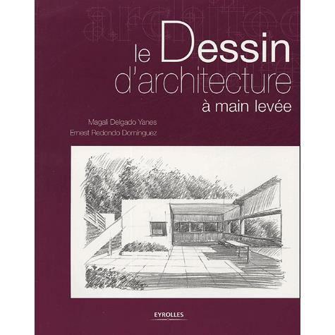 Le dessin d 39 architecture main lev e achat vente for Dessins d architecture bricolage