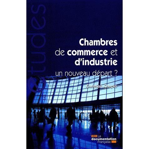 Les chambres de commerce et d 39 industrie achat vente - Chambre de commerce et d industrie ...